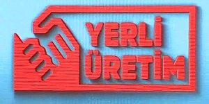 Ve İlk Adım Atıldı: İşte Türkiye'nin 'Yerli Üretim Logosu'