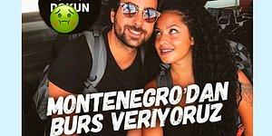 """Virüs Gibi Yayılan """"Montenegro'dan Burs Veriyoruz"""" Story'sine İsyan Ederek Güldüren 16 Kişi"""