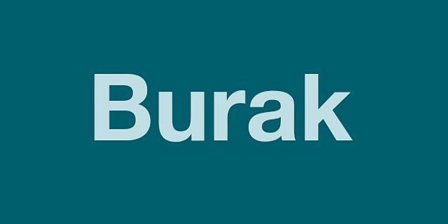 BURAK!