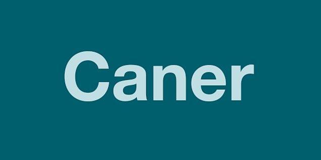 CANER!