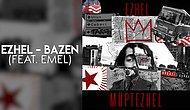 Ezhel (feat. Emel) - Bazen Şarkı Sözleri