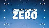 Imagine Dragons - Zero Şarkı Sözleri