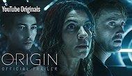 YouTube'un Yeni Dizisi 'Origin'den İlk Fragman Yayınlandı