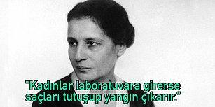 Kadın Olduğu İçin Nobel Ödülü Verilmese de Tüm Engelleri Aşarak Dünyayı Değiştiren Fizikçi: Lise Meitner
