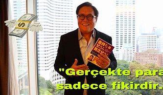 Zenginliğin Kitaplarını Yazmış Olan Robert Kiyosaki'nin Başarıya Ulaşmak İsteyenlere İlham Verecek 101 Sözü