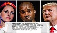 Trump Davası, Amerika Kavgası: Kanye West'in Yorumu Lana Del Rey'i Çileden Çıkardı!