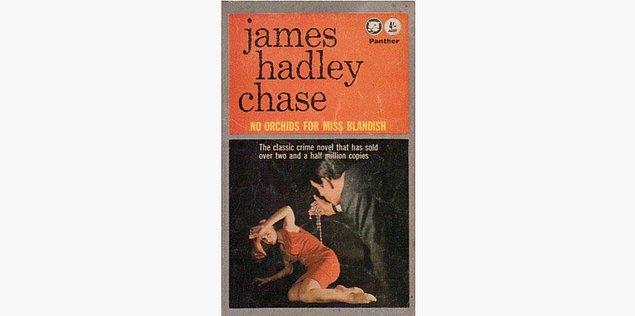 89. No Orchids For Miss Blandish - James Hadley Chase (1939)