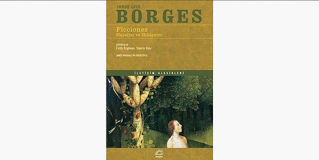 79. Ficciones Hayaller ve Hikayeler - Jorge Luis Borges (1944)
