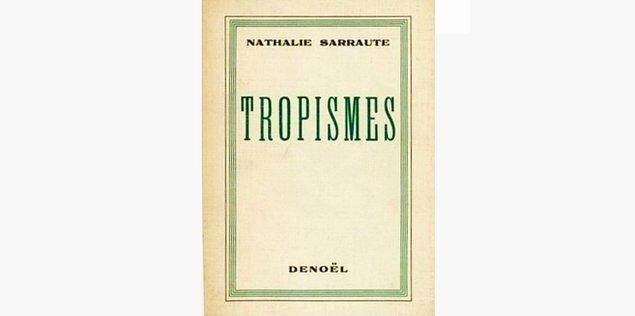 73. Tropismes - Nathalie Sarraute (1939)