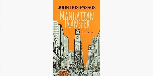 78. Manhattan Transfer - John Dos Passos (1925)