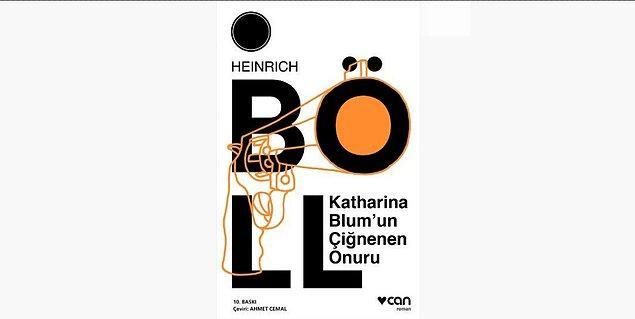 64. Katharina Blum'un Çiğnenen Onuru - Heinrich Böll (1974)