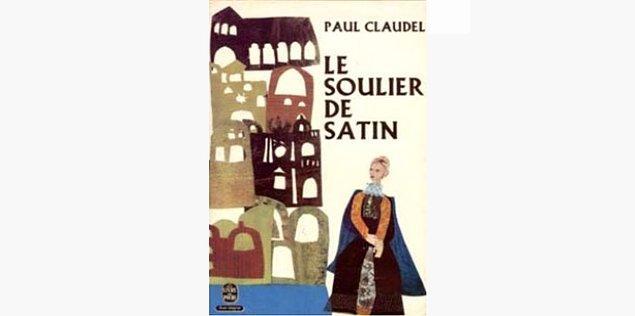 52. Le Soulier de satin (Fransızca) - Paul Claudel (1929)