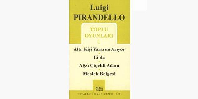 53. Altı Kişi Yazarını Arıyor - Luigi Pirandello (1921)