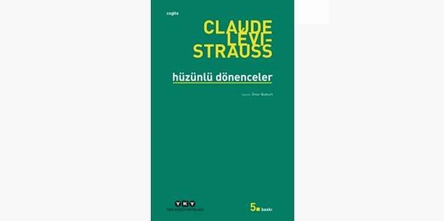 20. Hüzünlü Dönenceler - Claude Lévi-Strauss (1955)