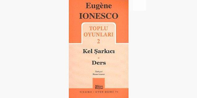 24. Kel Kantocu - Eugène Ionesco (1952)