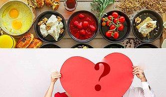 Kahvaltı Etme Alışkanlığınızdan İlişki Durumunuzu Tahmin Ediyoruz!