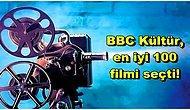 Herkes Ekran Başına: BBC Kültür, Dünya Sinemasının Gelmiş Geçmiş En İyi 100 Filmini Belirledi!