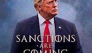 Trump 'Game Of Thrones'a Özendi: İran'a 'Yaptırımlar Geliyor' Afişi