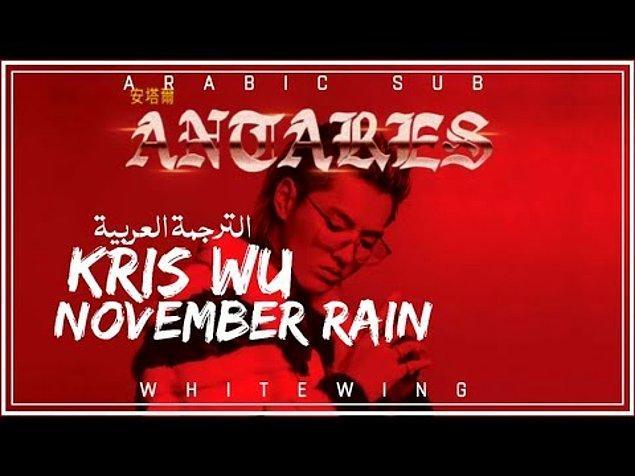 Kris Wu - November Rain Şarkı Sözleri ( Türkçe Çeviri )