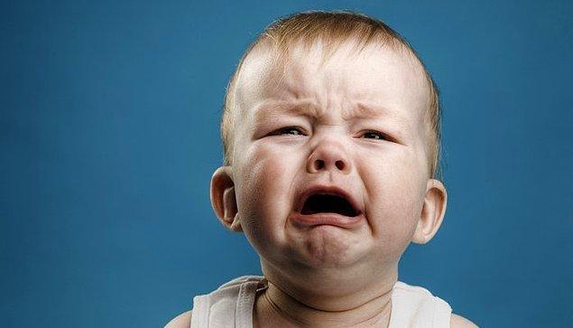 Sen sürekli ağlayan bebek sesinden nefret ediyorsun!