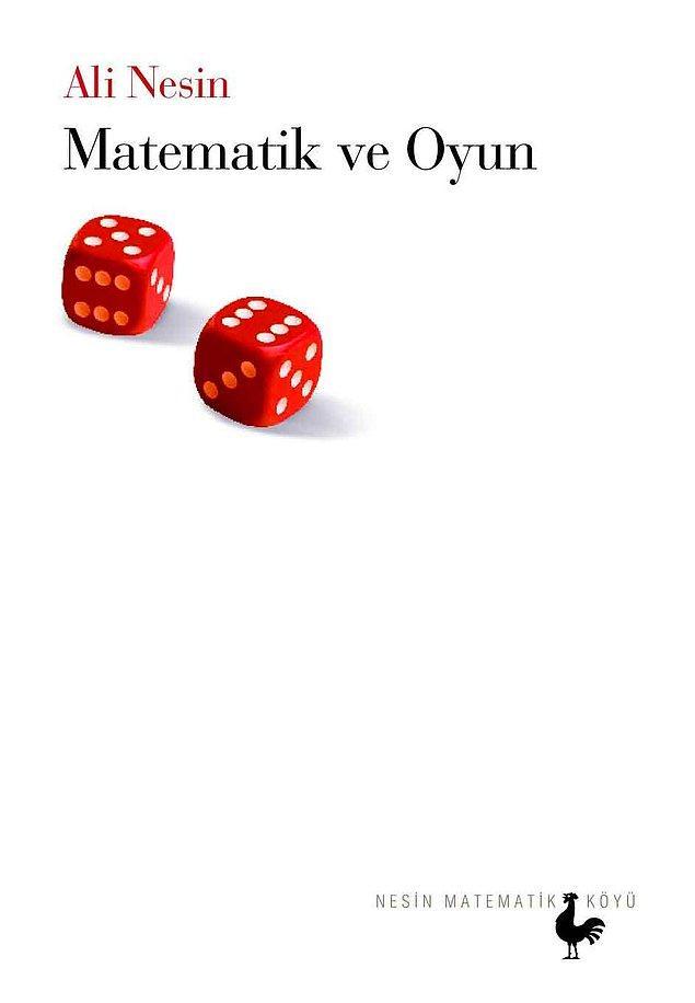 6. Matematik ve Oyun - Ali Nesin