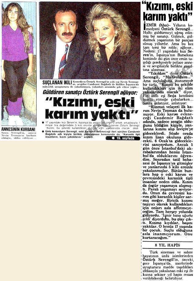10. Öztürk Serengil, kızı Seren Serengil ve eski eşi Nevin Hanım'ın İspanya'da uyuşturucu taşımacılığı suçlamaları üzerine açıklama yapmış.