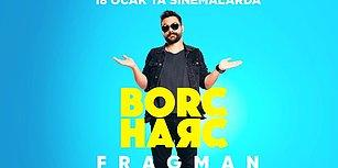 Oğuzhan Uğur'un Filmi 'Borç Harç'tan İlk Fragman Geldi