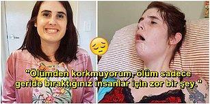 Instagram'da Günden Güne Öldüğünü Anlatıyor: Çektiği Acıların Son Bulması İçin Ötanazinin Yasallaşmasını İsteyen Genç Kadın!