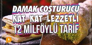 Damak Coşturucu Kat Kat Lezzetli 12 Milföylü Tarif