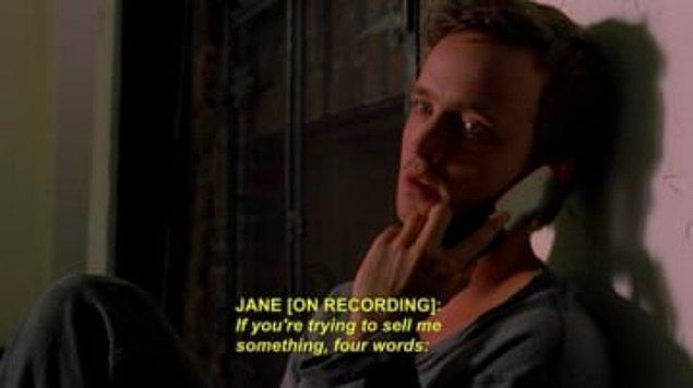 9. ''Breaking Bad''de Jane öldükten sonra, Jesse'nin onun sesini duymak için sürekli Jane'i arayıp telesekreteri dinlemesi...