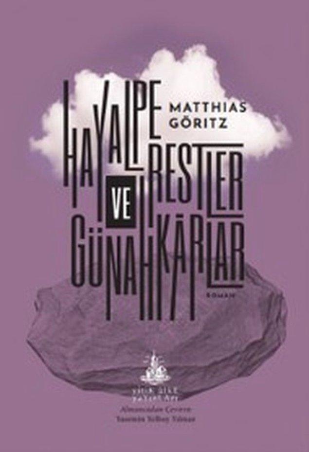 12. Hayalperestler ve Günahkârlar - Matthias Göritz