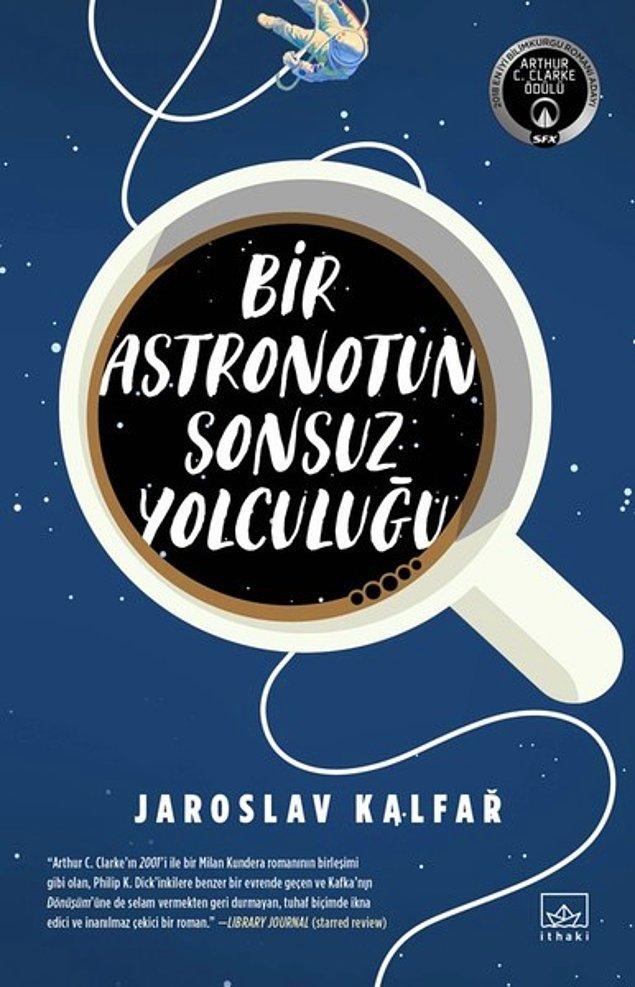 11. Bir Astronotun Sonsuz Yolculuğu - Jaroslav Kalfar