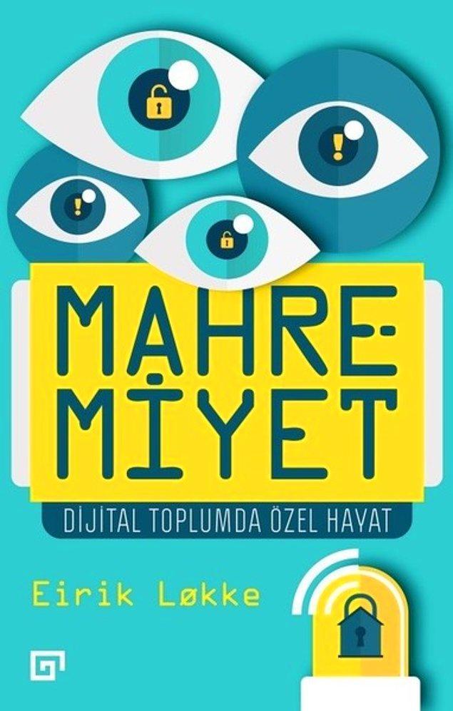 9. Mahremiyet-Dijital Toplumda Özel Hayat - Eirik Lokke