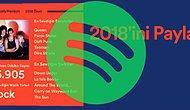 Ben Neler Dinlemişim Böyle? Spotify Wrapped ile 2018'de En Çok Dinlediğiniz Şarkıları ve Sanatçıları Görün!