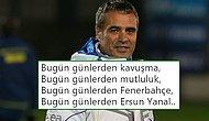 Ersun Yanal'ın Yeniden Fenerbahçe Teknik Direktörü Olmasının Ardından Duygu Patlaması Yaşayan Taraftarlar