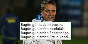 Ersun Yanal'ın Yeniden Fenerbahçe Teknik Direktör Olmasının Ardından Duygu Patlaması Yaşayan Taraftarlar
