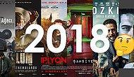 2018'de Çıkan Filmlerden ve Dizilerden Kaçını İzledin?