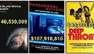 İnanılmaz Paralar! Düşük Bütçelerine Rağmen Gişede Fırtınalar Estiren 12 Film