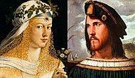 İçlerinden İki Papa Çıkarmalarına Rağmen Adları Cinayet, Tecavüz ve Yolsuzluk Olaylarıyla Anılan Belalı İtalyan Ailesi: Borgialar