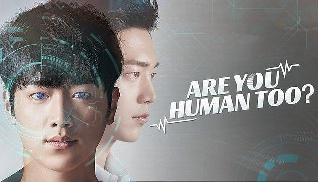 6. Are You Human Too?