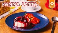 İtalyan Mutfağının En Tatlısı! Panna Cotta Nasıl Yapılır?