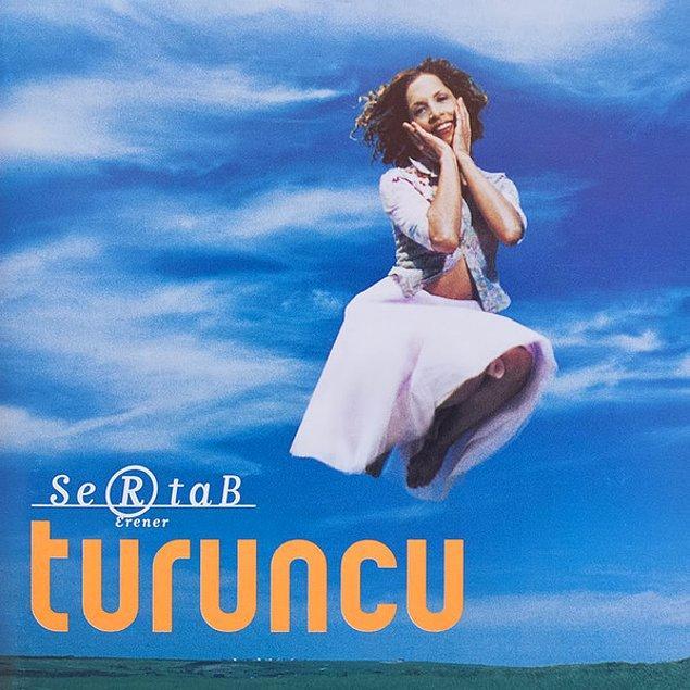 2- Sertab Erener - Turuncu