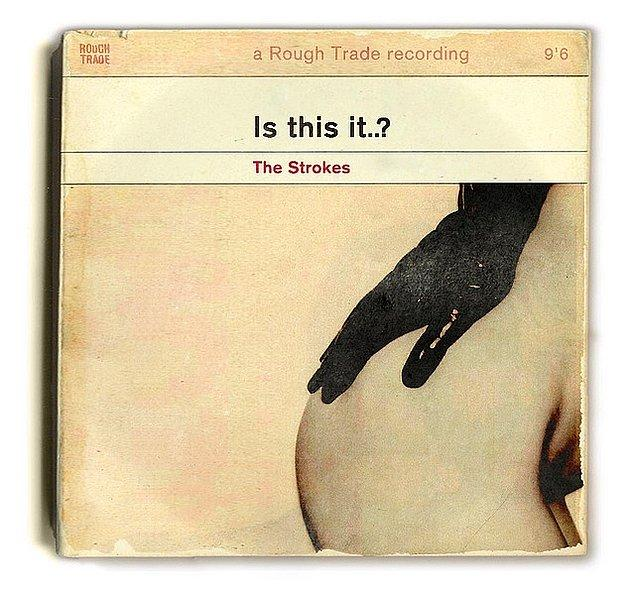 4- The Strokes- Is This It