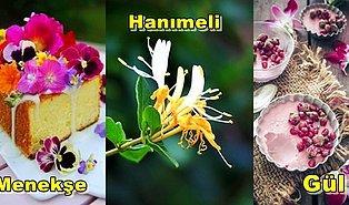 Bazı Çiçeklerin Yenilebildiğini ve Aslında Çok Faydalı Olduğunu Biliyor muydunuz?
