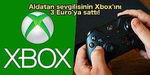 İntikam Soğuk Yenir! Aldatan Sevgilisinin İntikamını Xbox'ını İnternet'te 3 Euro'ya Satarak Alan Kadın!