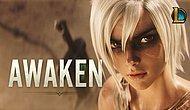 League of Legends'dan Efsane Yeni Sezon Tanıtımı: Awaken