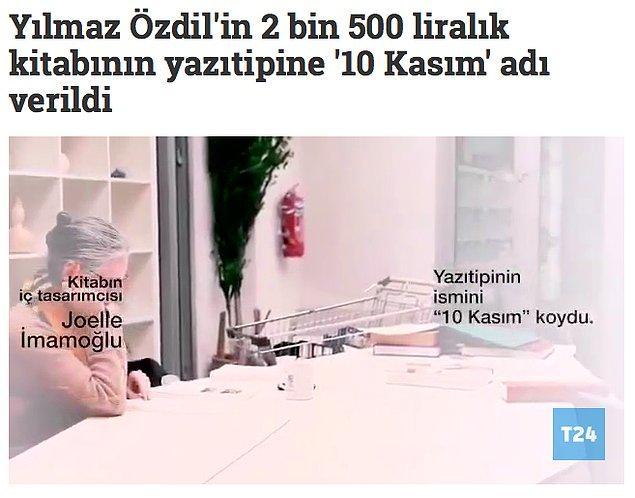 """1. """"Özdil'in 'Mustafa Kemal' kitabının özel serisinde kullanılan yazı tipine '10 Kasım' adının verildiği iddiası."""""""