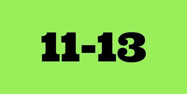 11-13 saat!