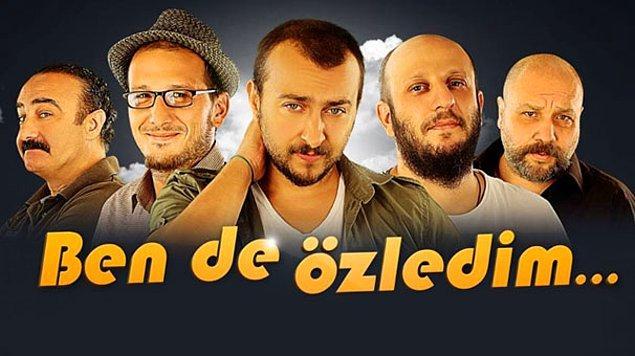 2. Ben de Özledim (2013) IMDb: 8,2