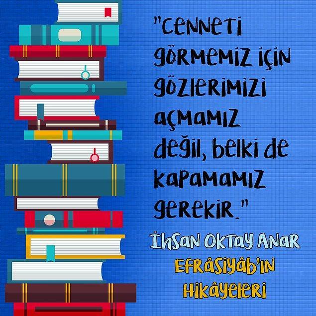 "9. İhsan Oktay Anar - ""Efrâsiyâb'ın Hikâyeleri"""